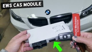 HOW TO REMOVE AND REPLACE EWS CAS MODULE ON BMW E90 E92 E91 E93