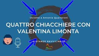 Quattro chiacchiere con Valentina Limonta