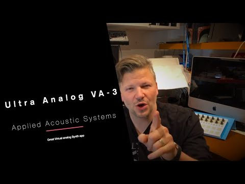 Applied Acoustic Systems - Ultra Analog VA-3 Review