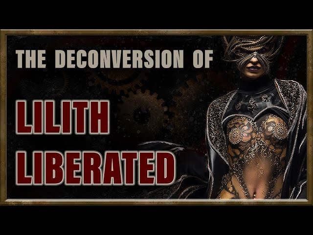 In Time: The Deconversion of Lilith Liberated