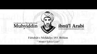 Fütuhât-ı Mekkiyye 183. Bölüm