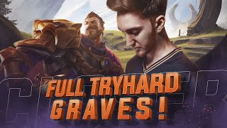 Closer - Full Tryhard Graves!