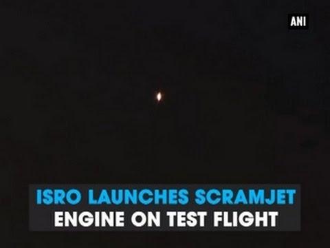 ISRO launches scramjet engine on test flight - ANI News