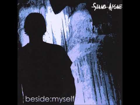 Stand Alone - Beside:Myself (Full Album)