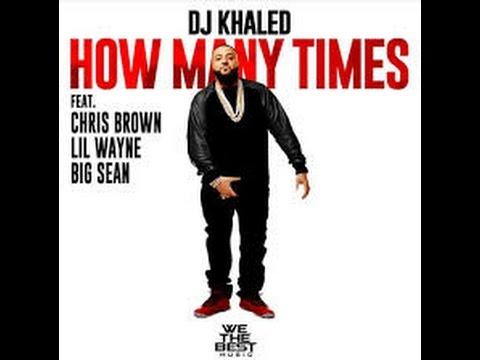 Dj Khaled,  How Many Times Lyrics