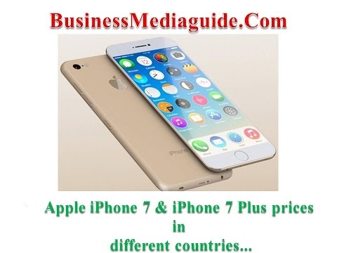 Apple iPhone 7 & iPhone 7 Plus prices in different countries...