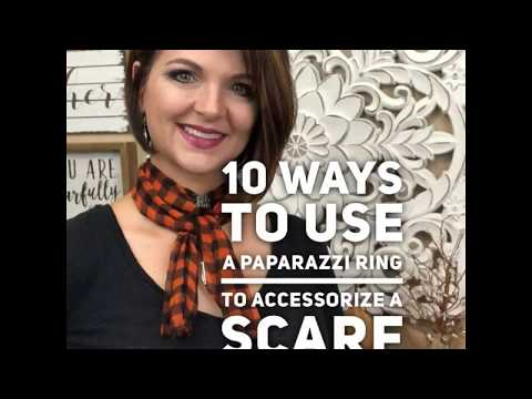 Tip Tuesday! Learn 10 Ways To Use A Paparazzi Ring To Accessorize A Scarf!