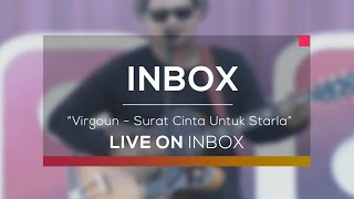 Video Virgoun - Surat Cinta Untuk Starla (Live on Inbox) download MP3, 3GP, MP4, WEBM, AVI, FLV Mei 2018