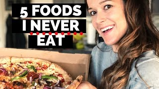 5 Things I Never Eat as a Nutritionist // healthy alternatives