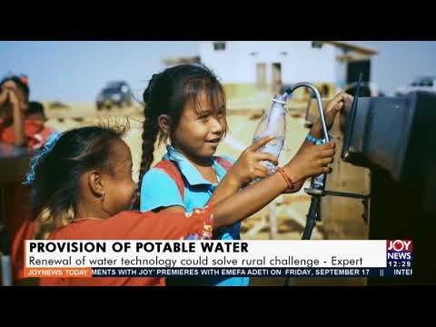 Provision of Portable Water: Renewal of water technology could solve rural challenge (17-9-21)