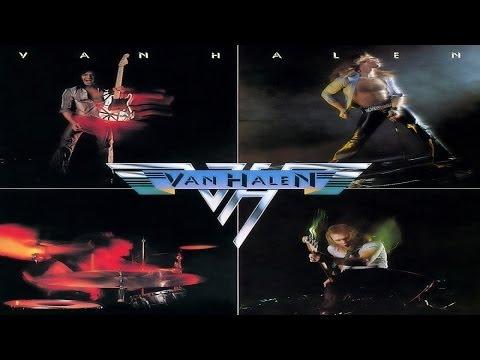 Van Halen - Atomic Punk (1978) (Remastered) HQ