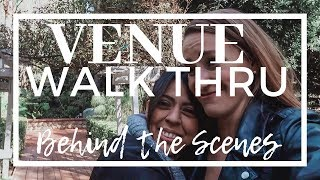 Behind the Scenes: VENUE WALK THRU