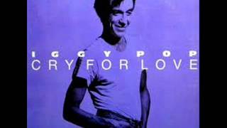 IGGY POP CRY FOR LOVE EXTENDED DANCE VERSION