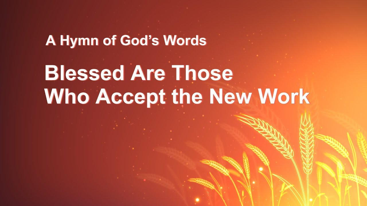"""Gospel Music """"Blessed Are Those Who Accept the New Work"""""""