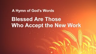 "Gospel Music ""Blessed Are Those Who Accept the New Work"""