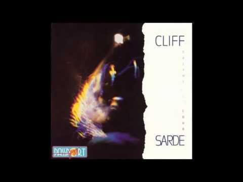 "Cliff Sarde: ""Dreams out Loud"""