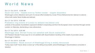 World News Headlines for 21 Oct 2018 - 1 PM Edition