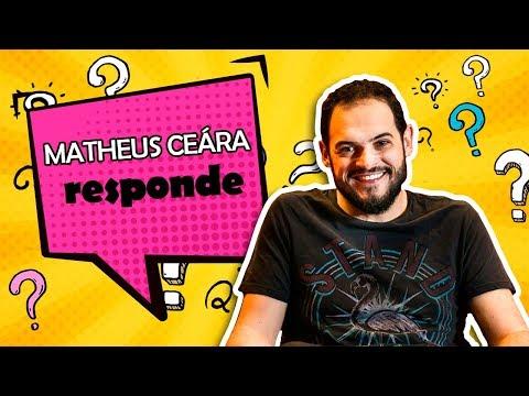 MATHEUS CEARÁ RESPONDE | #1