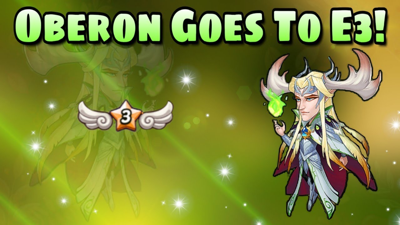 Idle Heroes (O+) - E3 Oberon Is Born!