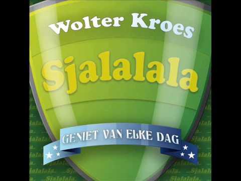Wolter Kroes: Sjalalala Zomer Remix