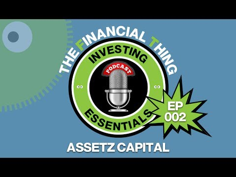 Financial Thing Peer To Peer Lending Essentials Podcast Ep002 - Stuart Law Assetz Capital