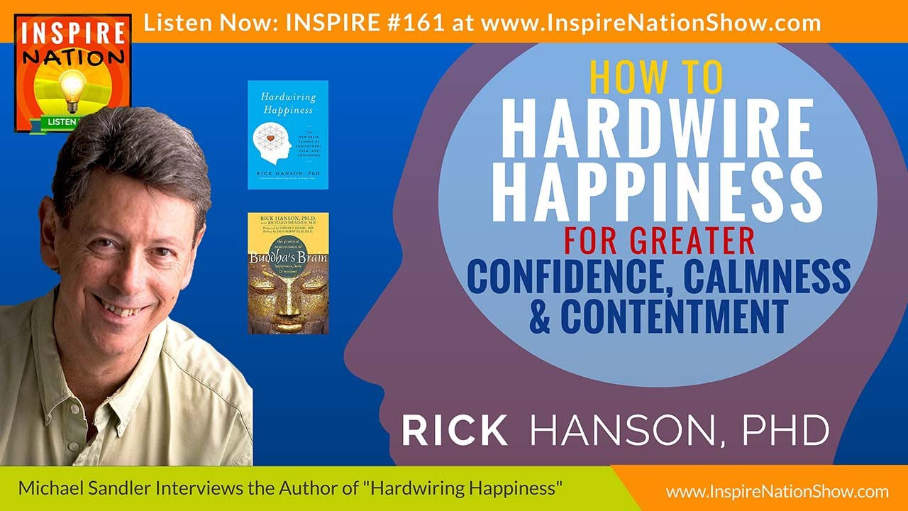 how to hardwire your brain for happiness rick hanson rh youtube com hardwiring your brain for happiness hardwiring your brain to think like a nurse
