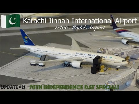 [Homemade] 1/400 Karachi Jinnah International Airport | Update #15: 14TH AUGUST SPECIAL!