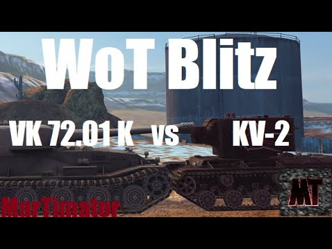 KV-2 Vs VK 72.01 K: Face The Derp #28 | WoT Blitz