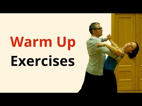 Warm Up Exercises for Ballroom and Latin Dances