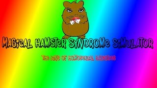 Magical Hamster Syndrome Simulator