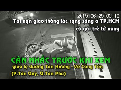 Video tai nạn tại Tân Phú   Cân nhắc trước khi xem