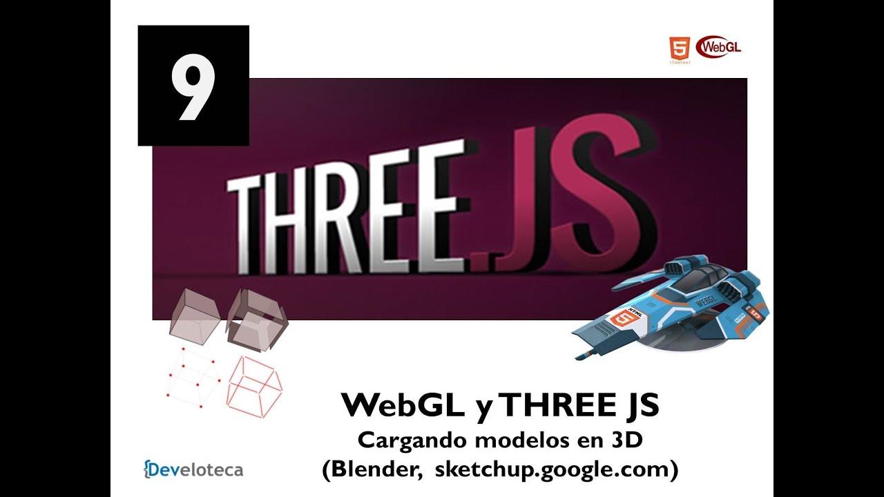 9 webgl y three js cargando modelos en 3d js dae blender youtube. Black Bedroom Furniture Sets. Home Design Ideas