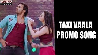 Taxi Vaala Promo Song || Sai Dharam Tej, Raashi Khanna || Supreme Songs