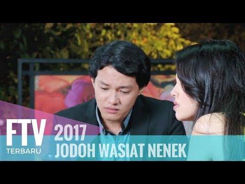 FTV Hardi Fadhilah & Anggika Bolsterli - Jodoh Wasiat Nenek