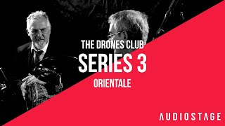 Orientale - The Drones Club | AudioStage Live | S3E4