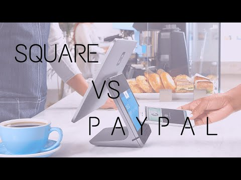 Square Vs PayPal 2019: A Side By Side Comparison