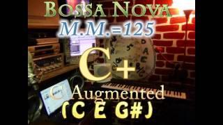 c augmented (c e g#) bossa nova - m.m.=125 - one chord backing track