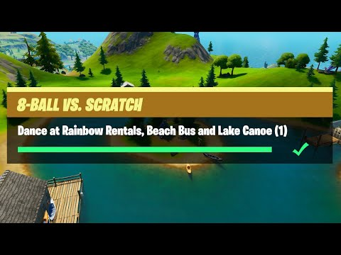 Dance At Rainbow Rentals, Beach Bus And Lake Canoe - Fortnite 8-Ball Vs Scratch Challenges