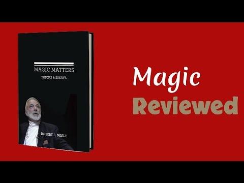 Magic Matters by Robert E. Neale Reviewed