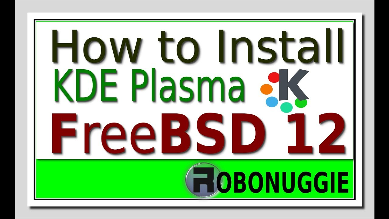 How to Install KDE Plasma on FreeBSD 12