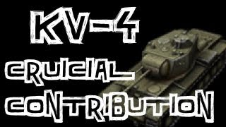 world of tanks    kv 4 review and crucial contribution