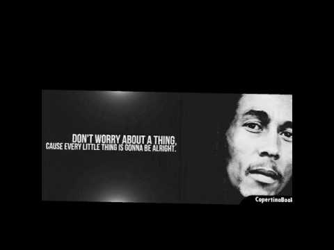 Three little birds - bob marley