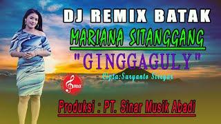 "Download DJ BATAK ""GINGGAGULY"" MARIANA SITANGGANG"""
