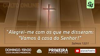 ✅Domingo 11/07 às 19h00   Culto Dominical na Primeira Igreja Presbiteriana de cachoeiro.