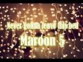 Maroon 5 - Never gonna leave this bed *subtitulada ingles/español*