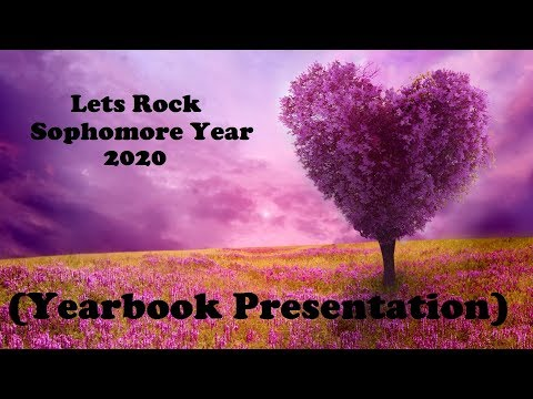 Lets Rock Sophomore Year 2020 pt. 15 (Yearbook Presentation)