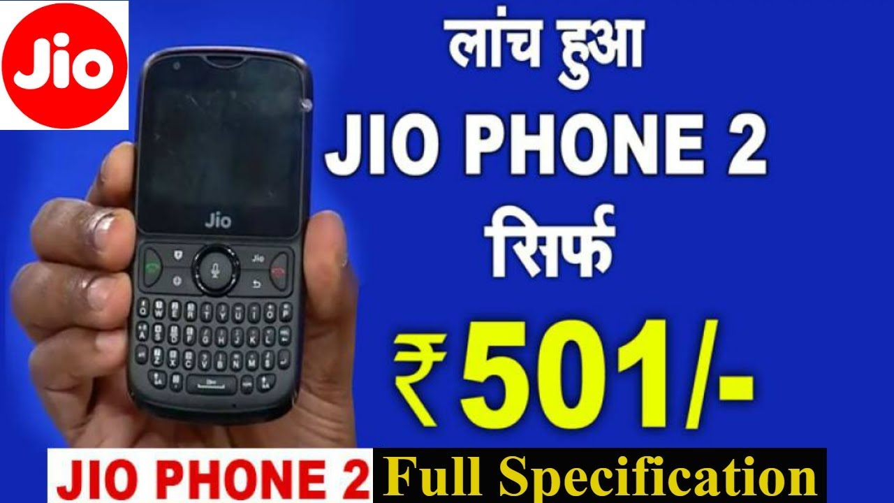 the latest 8ab1f 0841b Jio Phone 2 -4G VoLTE Feature Mobile Phone Specification/launch Date &  Price/Unboxing & Review Hindi