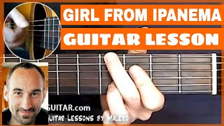 The Girl From Ipanema Guitar Lesson - part 1 of 4