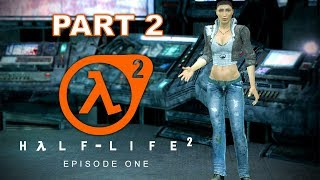 Half-Life 2 Episode One – Part Two