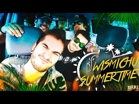 Viaje de colgados | El regreso de Wismichu Summertime